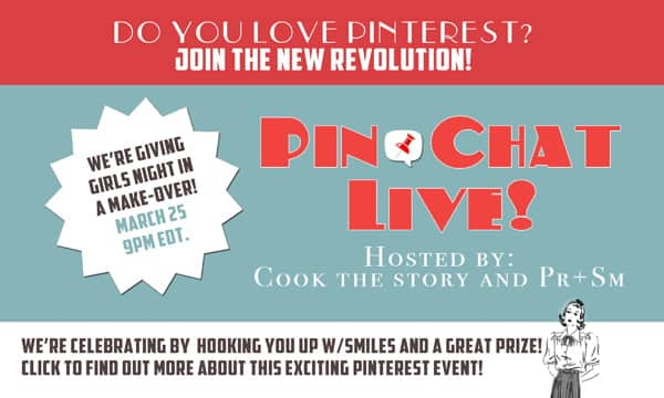 Click here to join our first ever Girls Night In #PinChatLive. A Pin Chat is New on Pinterest. It's a live chat on Pinterest. Our event: Monday March 25th 9:00pmEDT. If you get there late (even weeks late!) you can still join in the fun by answering questions.