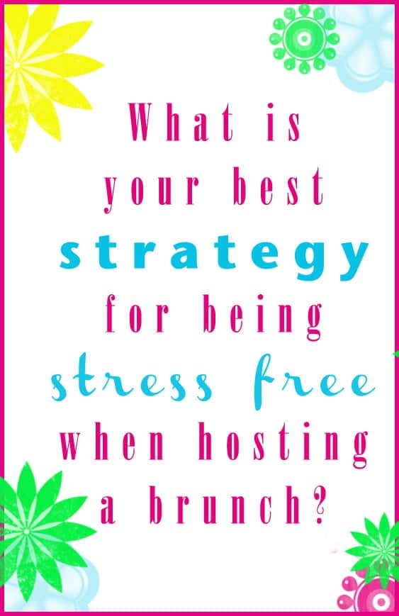 Q#2: What is your best strategy for being stress-free when hosting brunch? Answer the question in the comment section of this pin on the #BrunchWeek 2013 Pinterest Board for you chance to win. 1 answer per person please. http://pinterest.com/lovenconfection/brunchweek-2013/