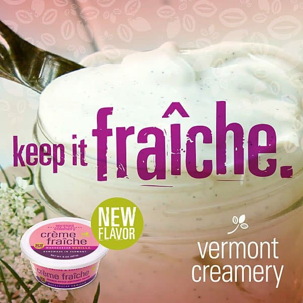 Keep It Fraiche with the new Bourbon Madagascar Vanilla Creme Fraiche from Vermont Creamery