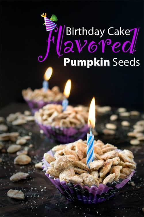 Birthday Cake Flavored Roasted Pumpkin Seeds Recipe - The most addictive pumpkin seeds ever!