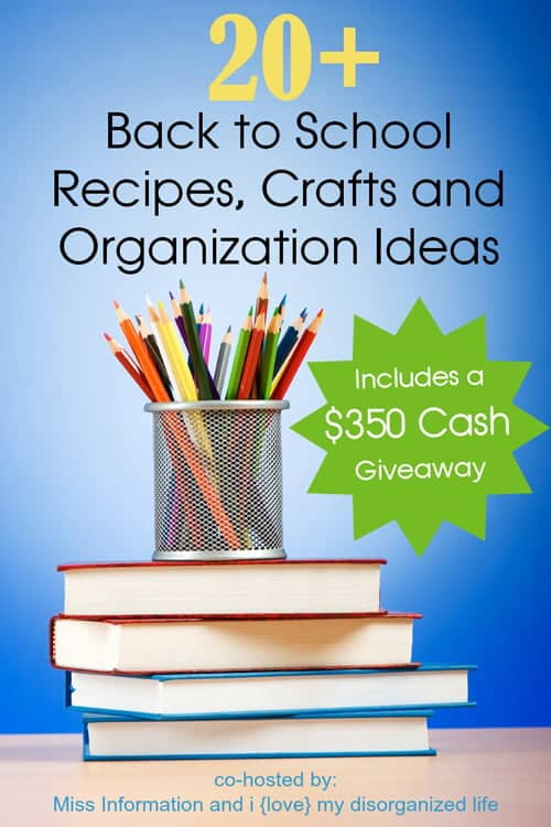 Brilliant Back to School Ideas an Big Cash Giveaway To Help With All Those School Supplies!