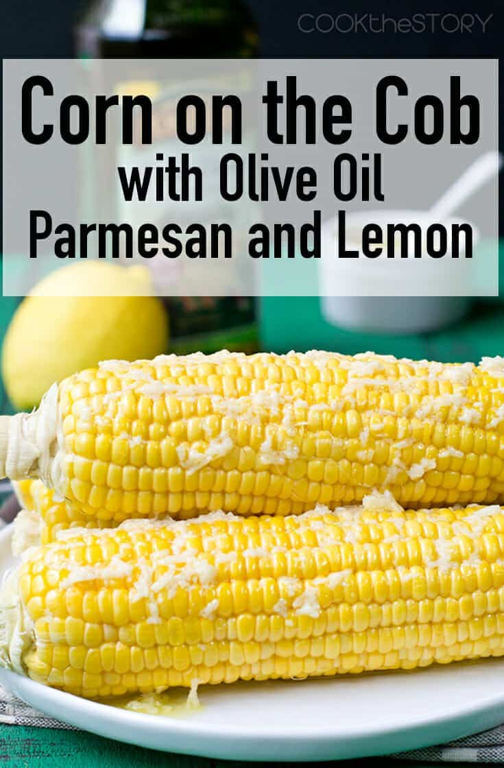 Corn on the Cob with Olive Oil, Parmesan and Lemon - If you want a topping for corn that isn't butter, this corn on the cob is made with olive oil, parmesan cheese and lemon juice. The cheese melts and clings and the oil dribbles down your chin. #corn #homemade #oliveoil #cheese #summer #recipe