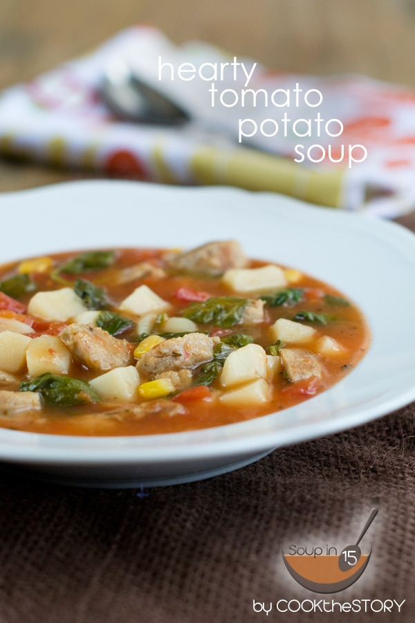 Hearty Potato Tomato Soup in 15