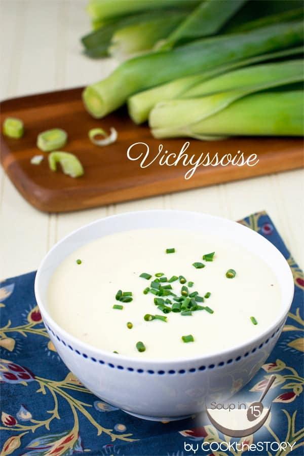 Cold Potato Leek Soup (Vichyssoise)