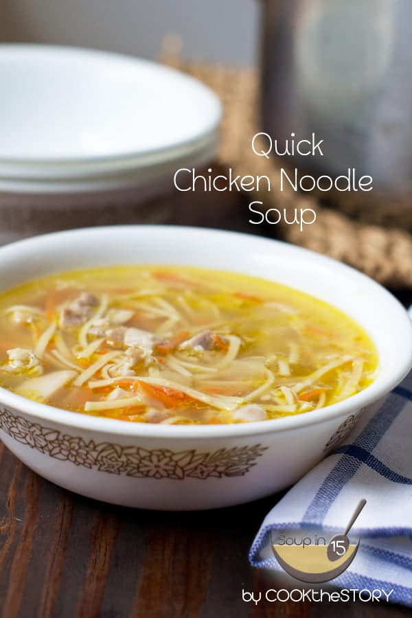 15-Minute Homemade Chicken Noodle Soup