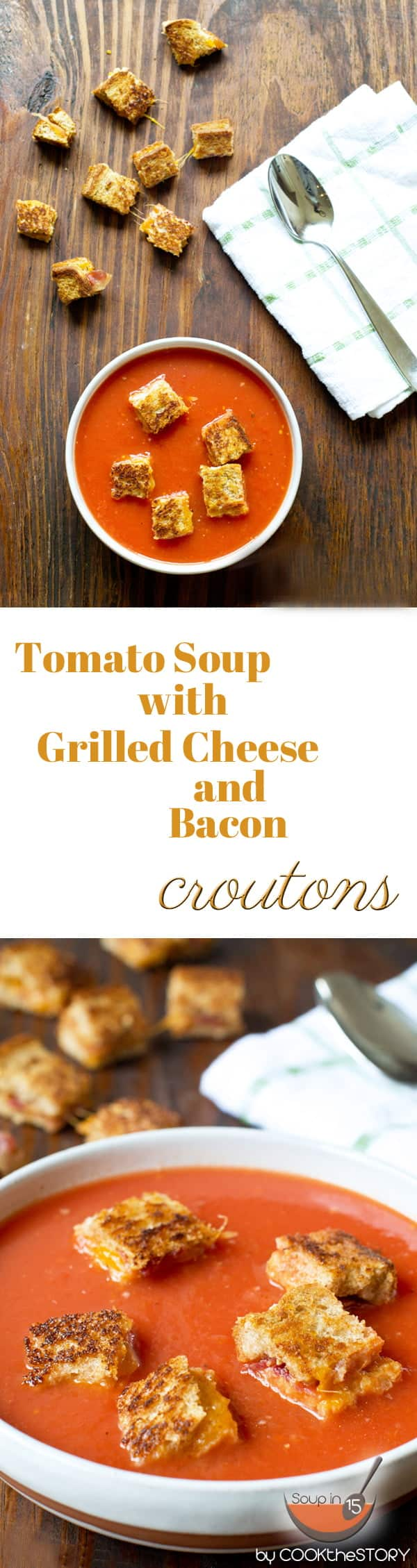 Tomato Soup with Grilled Cheese and Bacon Croutons