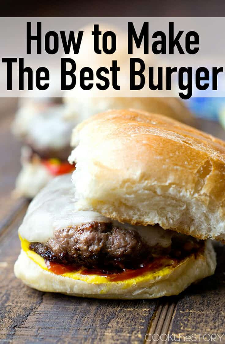 The Best Burger Recipe - Cook the Story