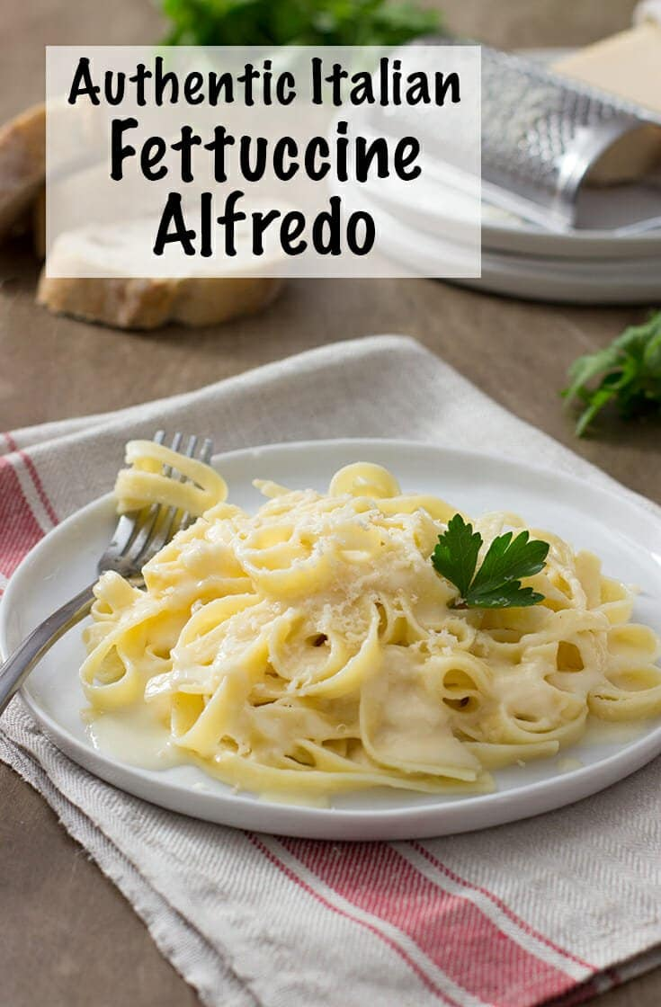 This Roman version of Authentic Fettuccini Alfredo is simpler and lighter than the Americanized version, but still has all the rich, cheesy deliciousness you crave. Make it for a homemade dinner with guests on pasta night. #italian #authentic #authenticitalian #pasta #dinner #homemade