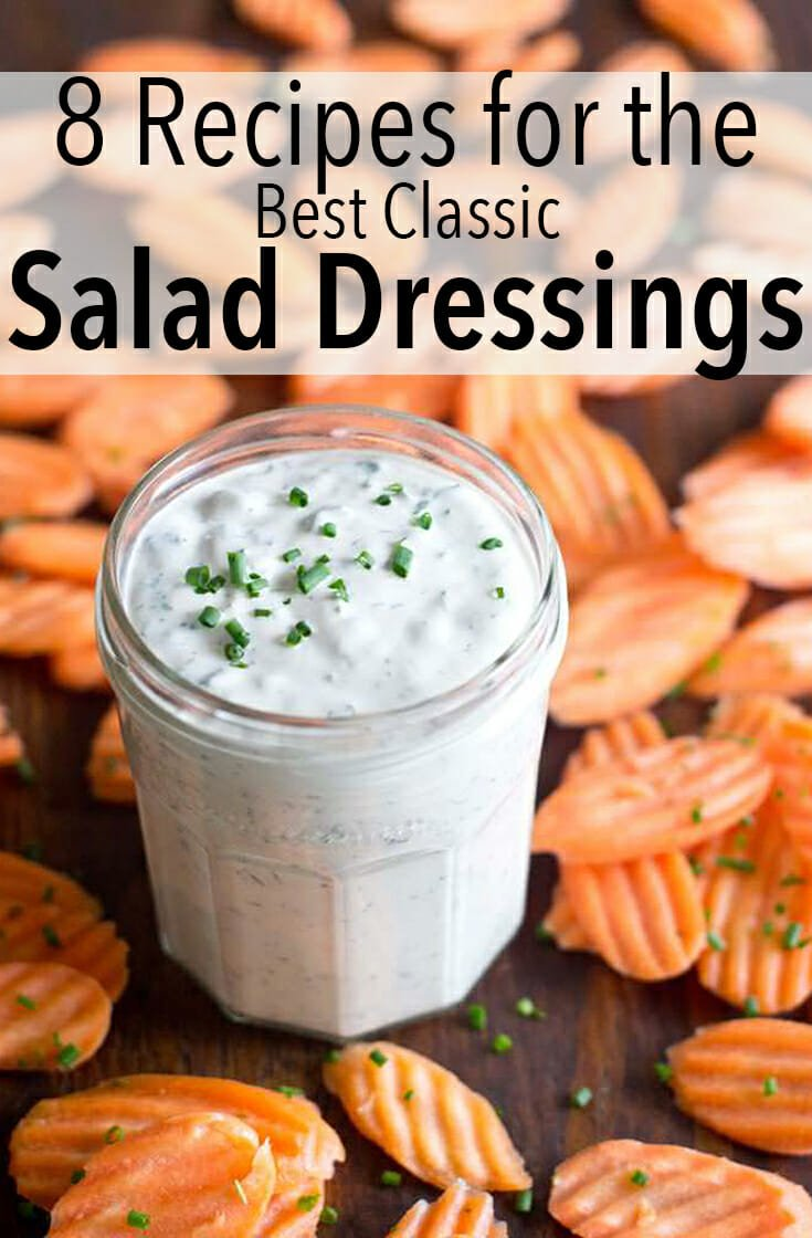 8 recipes for the best classic salad dressings that are easy to make at home so you don't have to use storebought.