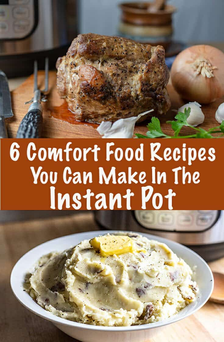 These are the best comfort food recipes you can make right in the Instant Pot when you're short on time but you want something hearty and delicious at mealtime.