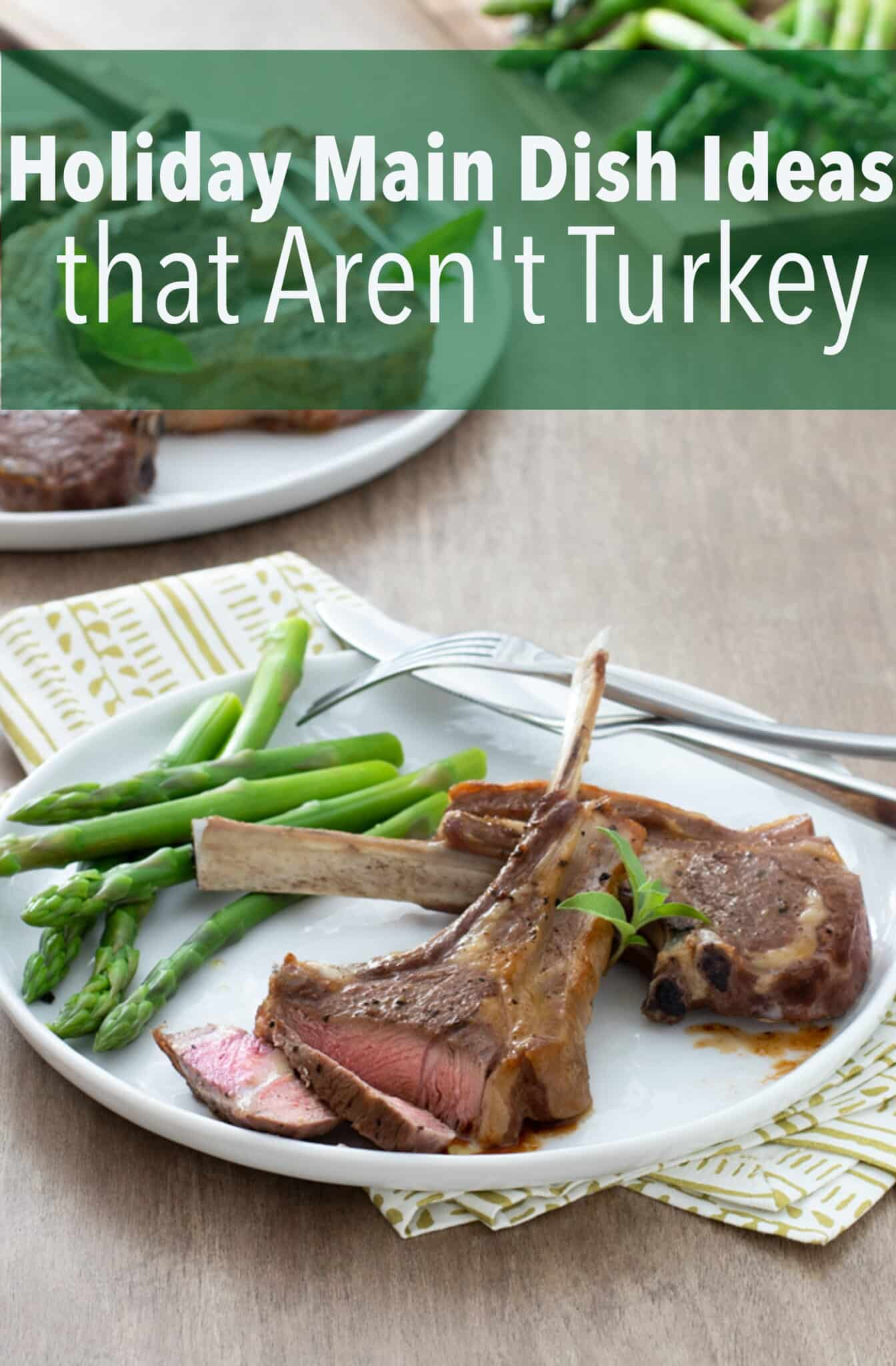 Make something that your guests will drool over this Holiday season.  These meaty main dishrecipes certainlyaren't dry turkey, and they're impressive and easy. #ham #chicken #lamb #shrimp #maindish #dinner #dinnerrecipe #thanksgiving #christmas