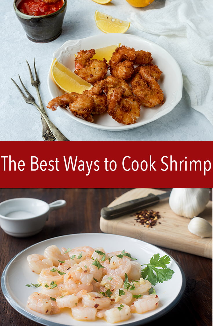 The Best Ways to Cook Shrimp are simple and easy because shrimp cooks so quickly. A few techniques will make you a seafood pro in no time.