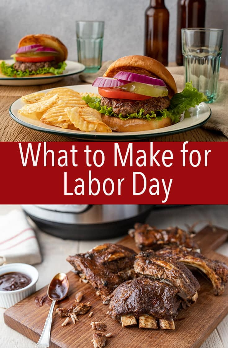 Here's what to make for Labor Day. I've got everything from burgers to sides, to BBQ covered so you can kiss summer goodbye with a great menu.