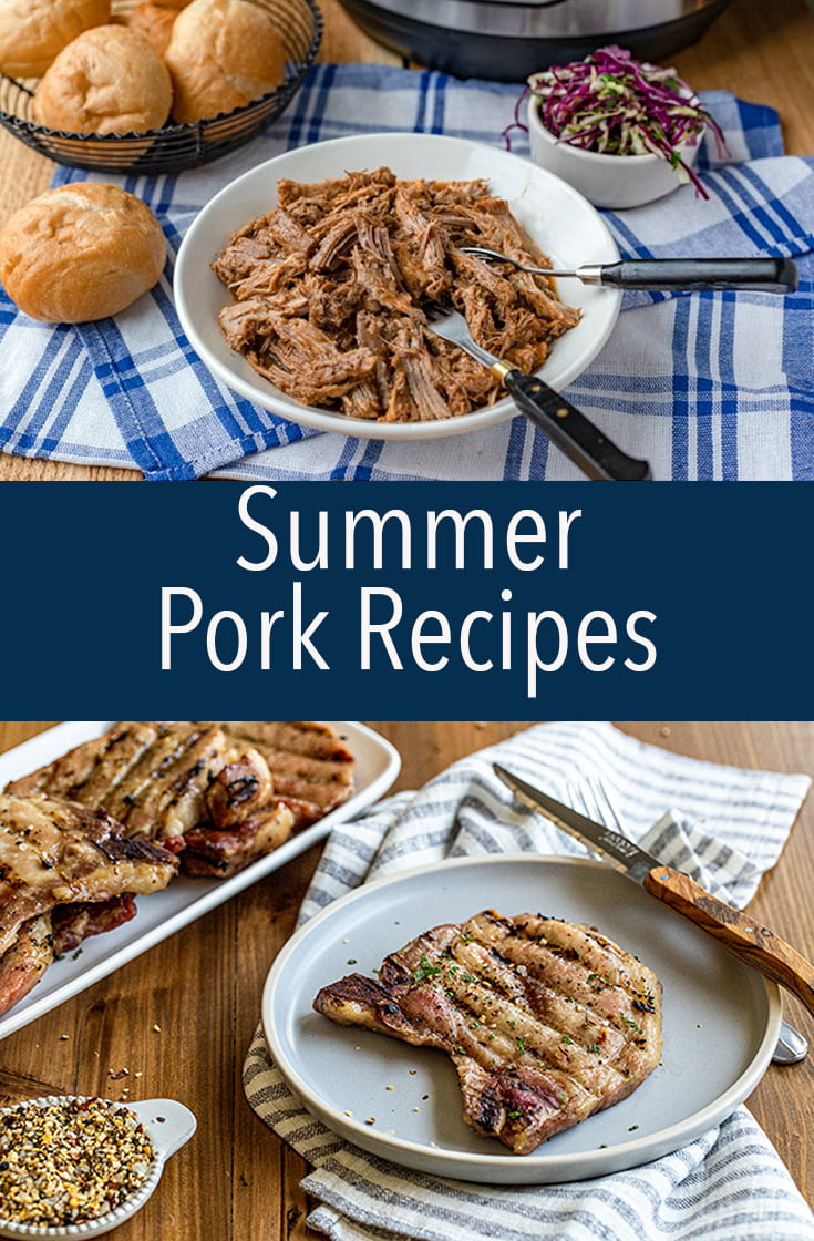 These summer pork recipes will give you ideas for what to do with the other white meat when it's hot out and you don't want to heat up the kitchen.