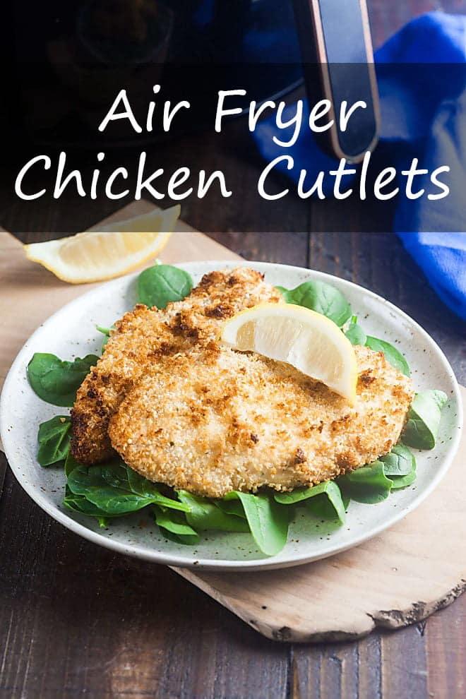 Air Fryer Chicken Cutlets