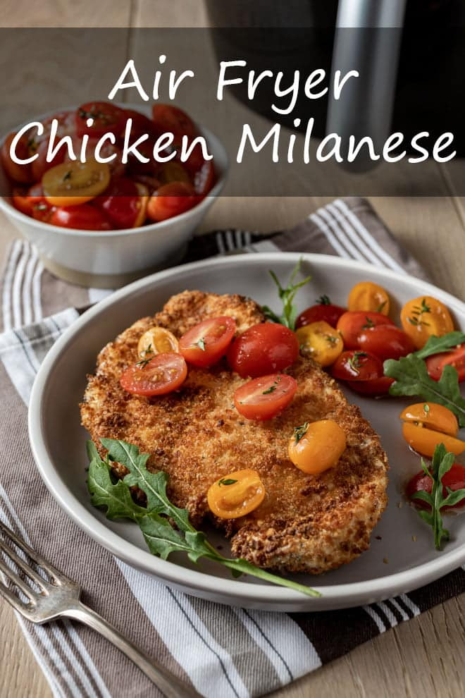 Air Fryer Chicken Milanese