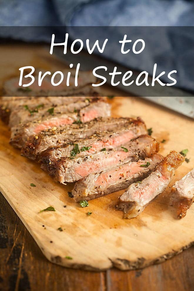 How to Broil Steaks Perfectly