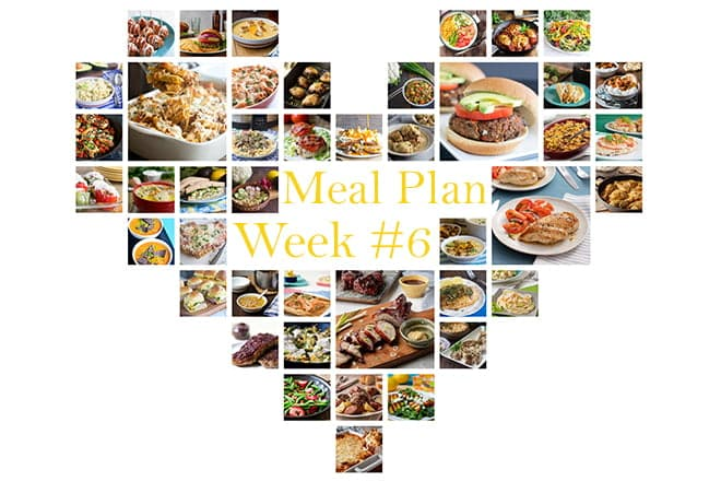 A heart with a collage of dinner images arranged in a heart, with the words Meal Plan Week #6 on it.