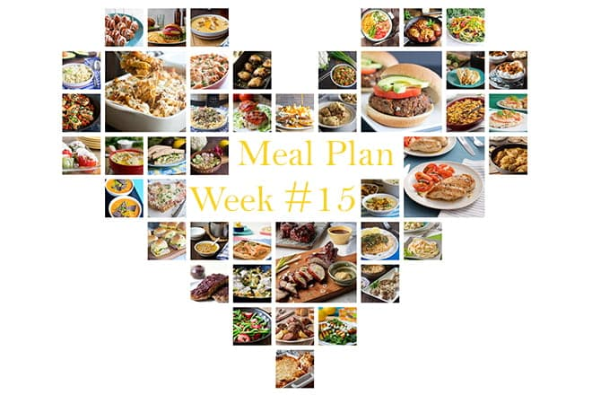 A collage of dinner images arranged in a heart with the words Meal Plan Week #15 on it.