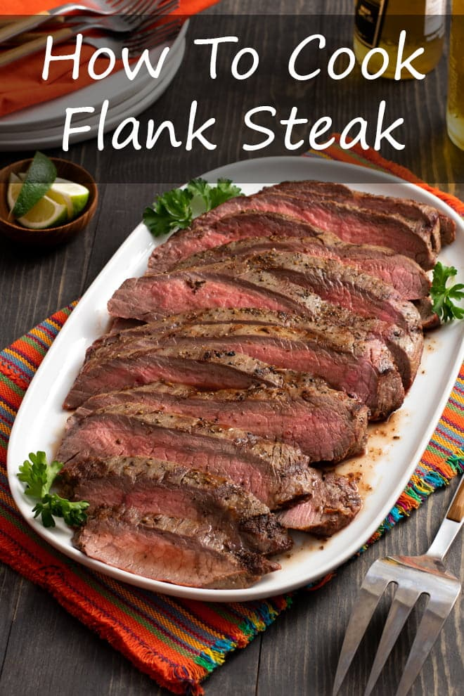 How to Cook Flank Steak Perfectly