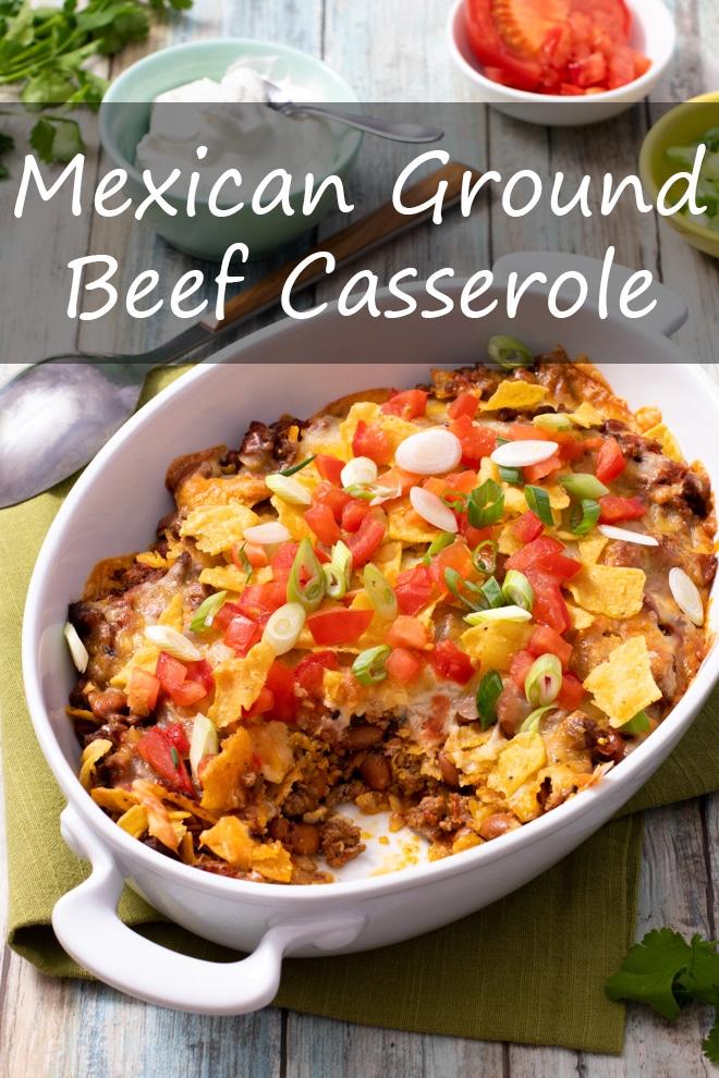 Mexican Ground Beef Casserole